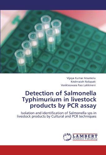 Detection of Salmonella Typhimurium in livestock products by PCR assay por Vijaya Kumar Anumolu