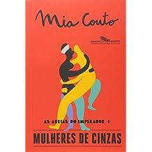 Mulheres de Cinzas (Em Portuguese do Brasil)