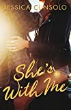 She's With Me (A Wattpad Novel) (English Edition)