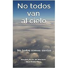 No todos van al cielo: No todos somos santos