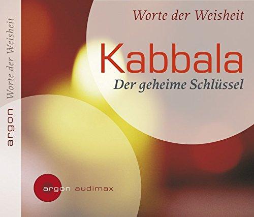 Kabbala: Der geheime Schlüssel
