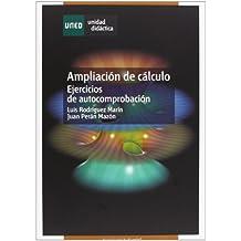 Ampliación de Cálculo. Ejercicios de Autocomprobación (UNIDAD DIDÁCTICA)