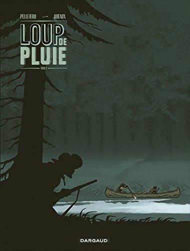 Loup de pluie - tome 2 - Loup de Pluie - Tome 2
