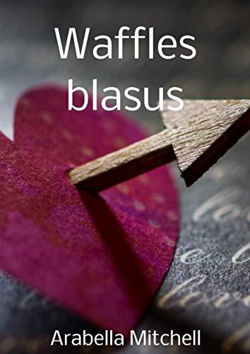 Waffles blasus (Welsh Edition)