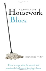 Housework Blues: A Survival Guide