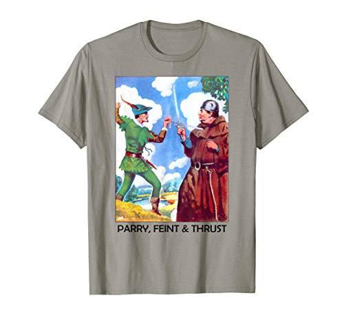 Parry, Feint and Thrust Vintage Art Friar Tuck & Robin Hood T-Shirt Robin Hood Shirt