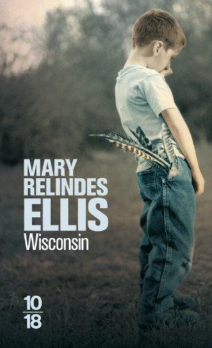 Wisconsin par Mary R. (Relindes) Ellis