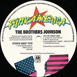 The Brothers Johnson / Ain't We Funkin' Now / Strawberry Letter 23 / Get The Funk Out Ma Face Johnson Brothers Strawberry
