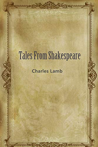 Tales From Shakespeare (English Edition)
