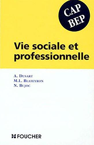 Vie sociale et professionnelle cap/bep