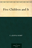 Five Children and It (English Edition)