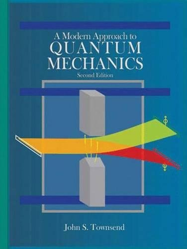 Pdf a modern approach to quantum mechanics ebook epub kindle book details fandeluxe
