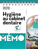 Hygiène au cabinet dentaire - Le Mémo...