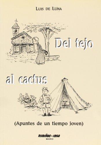 Del tejo al cactus (Fondos Distribuidos) por Luis De Luna