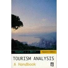[(Tourism Analysis: A Handbook )] [Author: Stephen Smith] [Mar-1996]