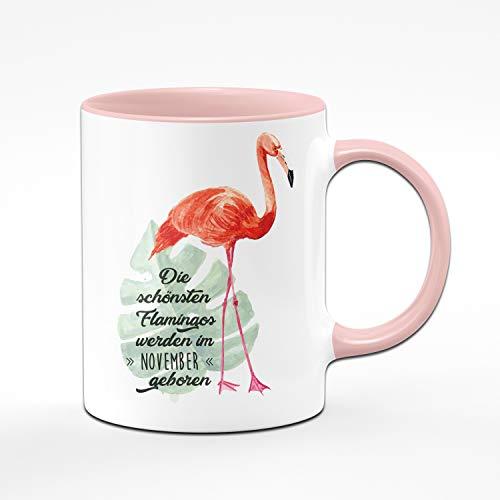 Tassenbrennerei Flamingo Tasse mit Spruch Die schönsten Flamingos Werden im November geboren – Geschenk zum Geburtstag, Geburtstagstasse, Tassen mit Sprüchen (November)