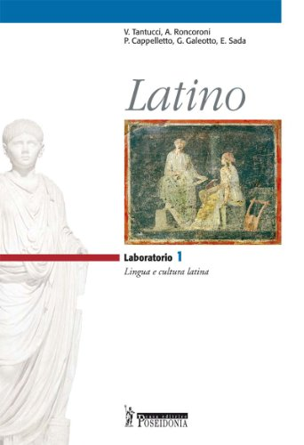 Latino. Laboratorio. Per i Licei e gli Ist. magistrali: 1