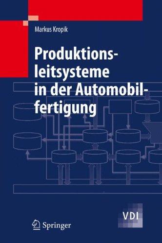 Produktionsleitsysteme in der Automobilfertigung (VDI-Buch)