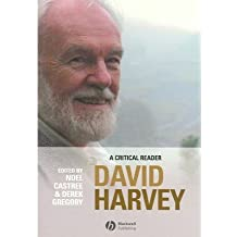 [(David Harvey: A Critical Reader)] [Author: Noel Castree] published on (March, 2006)