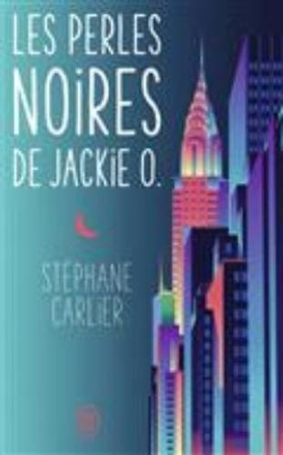 Vignette du document Les  perles noires de Jackie O. : roman