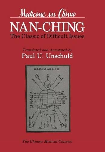 Nan-ching-The Classic of Difficult Issues (Comparative Studies of Health Systems and Medical Care)