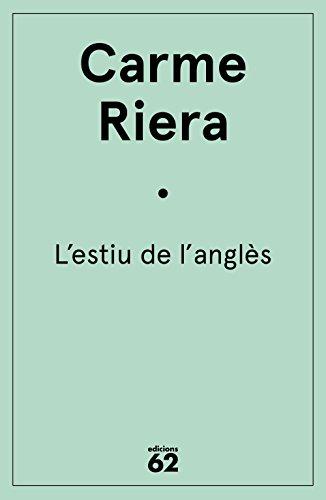 L'estiu de l'anglès (Catalan Edition) por Carme Riera