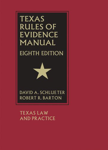 Texas Rules of Evidence Manual - Eighth Edition (English Edition)