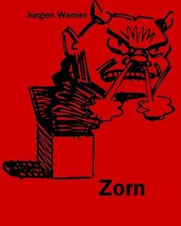 Zorn (Die sieben Todsünden 2) von [Werner, Jürgen]