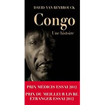 Congo, Une histoire - Prix Médicis Essai 2012