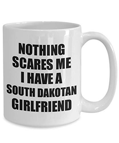 FloradeSweet South Dakotan Freundin Becher lustige Valentine Geschenk f¨¹r Bf Mein Freund ihn South Dakota Gf Gag Nichts Macht Mir Angst Kaffee Tee Tasse - Tee South Dakota