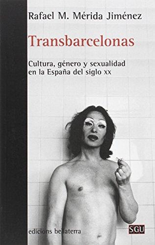 TRANSBARCELONAS (SGU) por RAFAEL MERIDA JIMENEZ