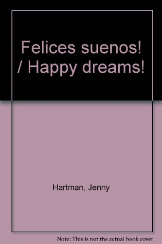 Descargar Libro Felices suenos! / Happy dreams! de Jenny Hartman