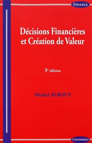 Décisions financières et création de valeur, 3e éd.