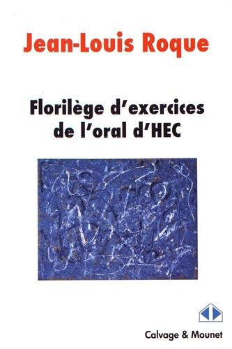 Florilège pour l'oral HEC par Jean-Louis Roque