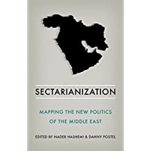 Sectarianization: Mapping the New Politics of the Middle East