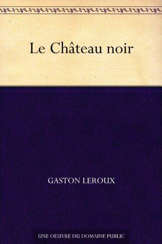 Couverture du livre Le Château noir
