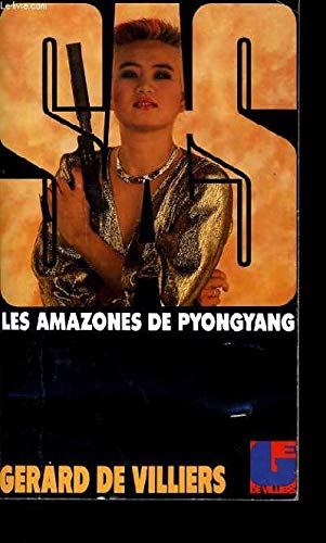 SAS : Les Amazones de Pyongyang par Gérard de Villiers