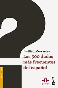 Las 500 dudas más frecuentes del español par  Instituto Cervantes