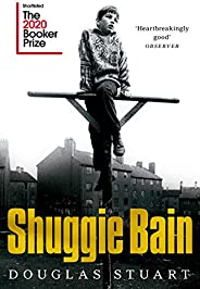 Shuggie Bain: Shortlisted for the Booker Prize 2020