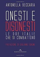 Onesti e disonesti. Le due Italie che si combattono