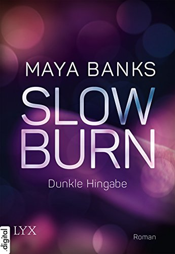 Slow Burn - Dunkle Hingabe (Slow-Burn-Reihe 1)