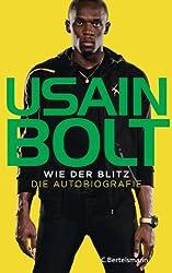 Wie der Blitz: Die Autobiografie (German Edition)