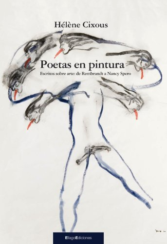 Poetas en pintura: Escritos sobre arte: de Rembrandt a Nancy Spero por Hélène Cixous