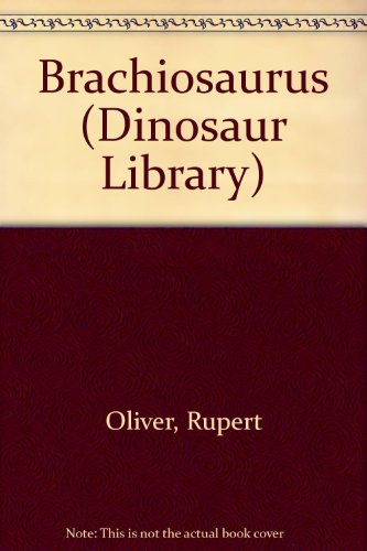 Brachiosaurus (Dinosaur Library)