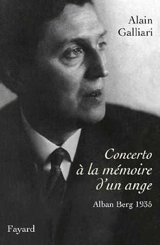 Concerto à la mémoire d'un ange, Alban Berg 1935: Le