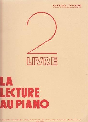 methodes-et-pedagogie-raymond-thiberge-thiberge-raymond-la-lecture-au-piano-2e-livre-piano