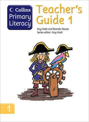 [Collins Primary Literacy - Teacher's Guide 1] (By: Kay Hiatt) [published: May, 2008]