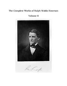 Descargar La Libreria Torrent The Complete Works of Ralph Waldo Emerson - Volume 8 Libro Epub