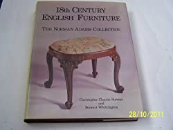 Eighteenth Century English Furniture: Norman Adams Collection