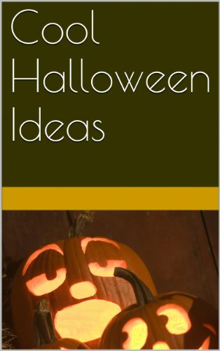 Cool Halloween Ideas (English Edition)
